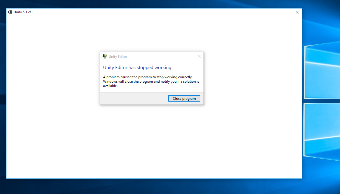 Unity Editor has stopped working on windows 10 - Unity Forum