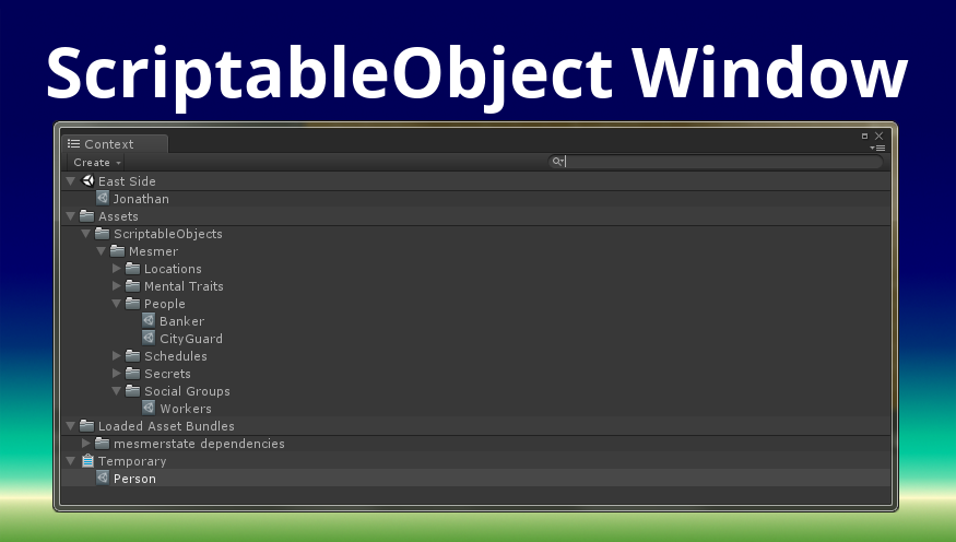 ScriptableObject Window - Unity Forum