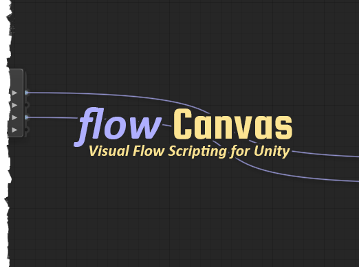 FlowCanvas - Visual Scripting Similar to Unreal Blueprints - Unity Forum