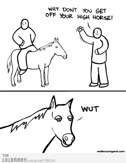 $get-off-your-high-horse-18624.png