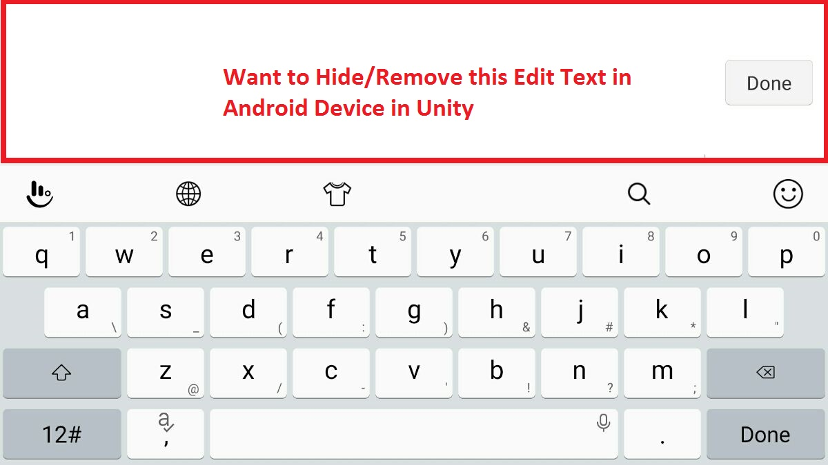 How to hide / Remove / Disable Edit Text in Android Keyboard using
